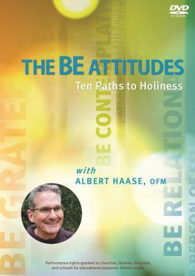 The Be Attitudes: Ten Paths to Holiness