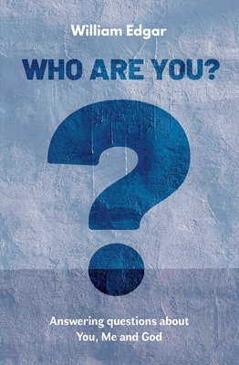 Who Are You?: Answering Questions about You, Me and God
