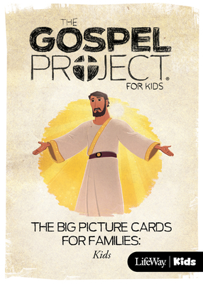 The Gospel Project for Kids: Kids Big Picture Cards for Families - Volume 12: Come, Lord Jesus