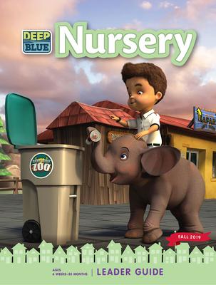 Deep Blue Nursery Leader Guide Fall 2019