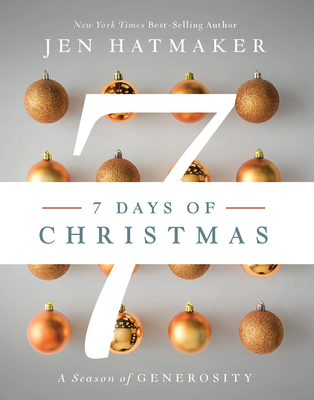7 Days of Christmas: The Season of Generosity