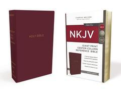 NKJV Giant Print Center Column Reference Bible Burgundy Comfort Print