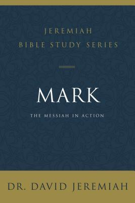 Mark: The Messiah in Action