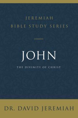 John: The Divinity of Christ