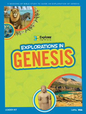 Explore the Bible Kids: Explorations in Genesis