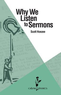 Why We Listen to Sermons
