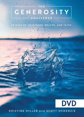 The Generosity Challenge DVD: 28 Days of Gratitude, Prayer, and Faith