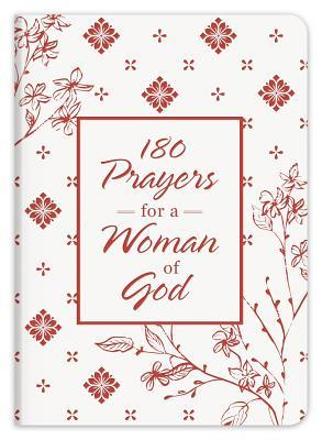 180 Prayers for a Woman of God