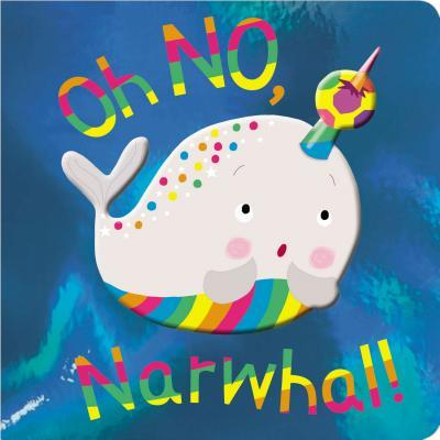 """Oh No Narwhal"""""""