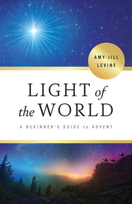 Light of the World: A Beginner's Guide to Advent