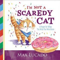 I'm Not a Scaredy Cat