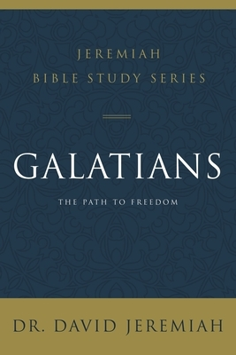 Galatians: The Path to Freedom