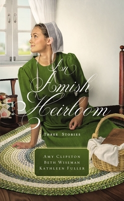 An Amish Heirloom: Three Stories