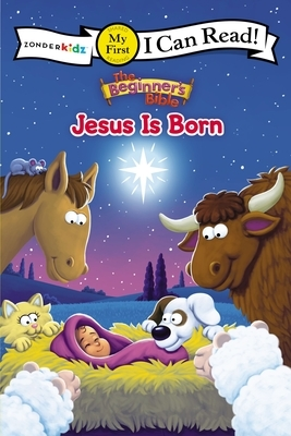 The Beginner's Bible Jesus Is Born: My First