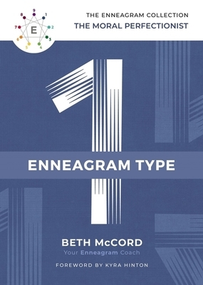 The Enneagram Type 1: The Moral Perfectionist