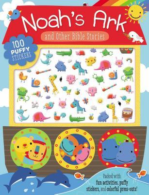 Noah's Ark and Other Bible Stories: 100 Puffy Stickers
