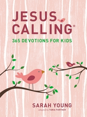 Jesus Calling: 365 Devotions for Kids (Girls Edition): 365 Devotions for Kids