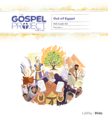 The Gospel Project for Kids: Kids Leader Kit - Volume 2: Out of Egypt