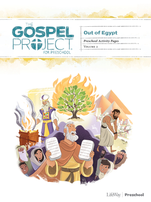 The Gospel Project for Preschool: Preschool Activity Pages - Volume 2: Out of Egypt