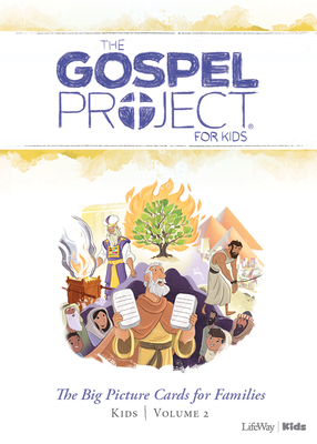 The Gospel Project for Kids: Kids Big Picture Cards for Families - Volume 2: Out of Egypt