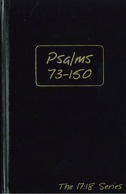 The Book of Psalms, Chapters 1-72, Volume 1 Journal