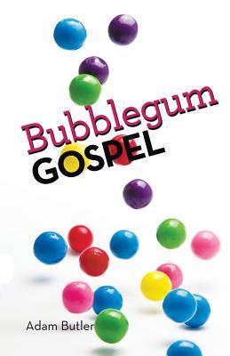 Bubblegum Gospel