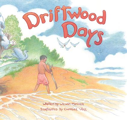 Driftwood Days