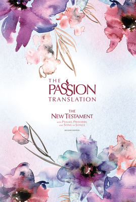 The Passion Translation New Testament (2nd Edition) Passion in Plum