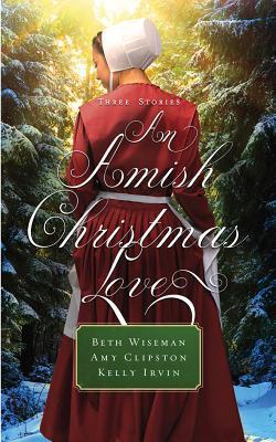 An Amish Christmas Love: Three Stories