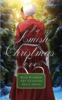 An Amish Christmas Love: Three Stories