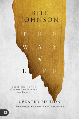 The Way of Life: Experiencing the Culture of Heaven on Earth (Updated Edition)