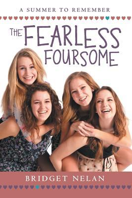 The Fearless Foursome: A Summer to Remember