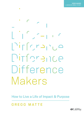 Difference Makers - Bible Study Book