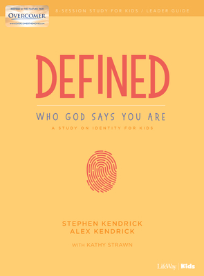 Defined: Who God Says You Are - Leader Guide: A Study on Identity for Kids