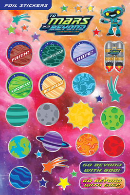 Vacation Bible School (Vbs) 2019 to Mars and Beyond Foil Stickers (Pkg of 140): Explore Where God's Power Can Take You!