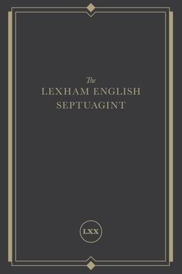 The Lexham English Septuagint
