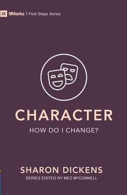 Character - How Do I Change?