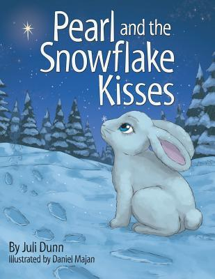 Pearl and the Snowflake Kisses