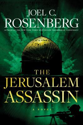The Jerusalem Assassin: A Marcus Ryker Series Political and Military Action Thriller: (book 3)