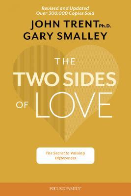 The Two Sides of Love: The Secret to Valuing Differences