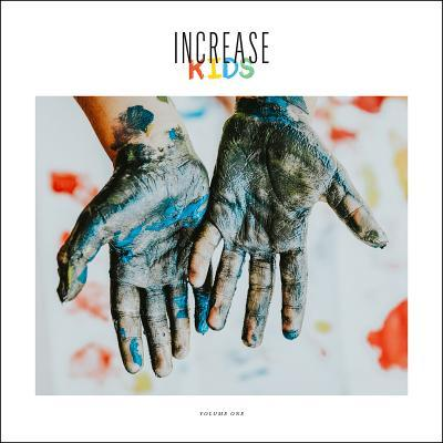 Increase Kids, Volume 1