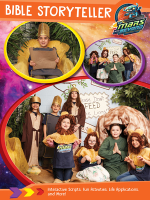 Vacation Bible School (Vbs) 2019 to Mars and Beyond Bible Storyteller: Explore Where God's Power Can Take You!
