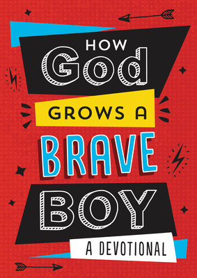 "Brave Boys"""