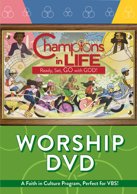 Vacation Bible School (Vbs) 2020 Champions in Life Worship DVD: Ready, Set, Go with God!