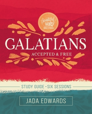 Galatians Study Guide: Faith, Freedom, and Fruit