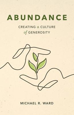 Abundance: Creating a Culture of Generosity