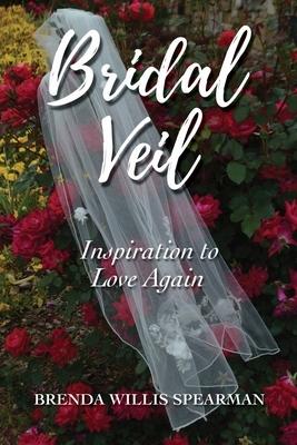 Bridal Veil: Inspiration to Love Again