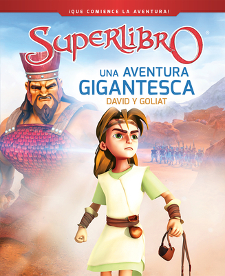 Una Aventura Gigantesca / A Giant Adventure: David Y Goliat