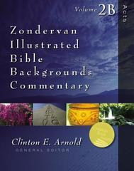 Acts Vol. 2B Zondervan Illustrated Bible Backgrounds Commentary