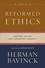 Reformed Ethics vol. 1
